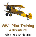 WWII Pilot-Training Adventure - click here for details